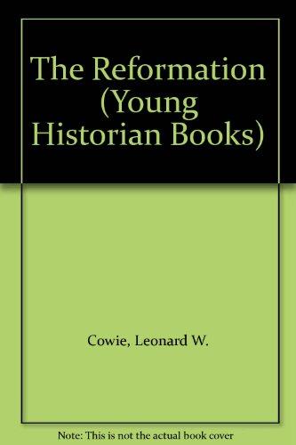 The Reformation By Leonard W. Cowie