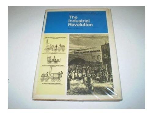 Industrial Revolution By Patrick J. Rooke