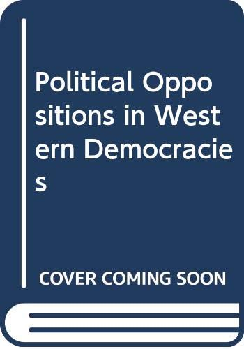 Political Oppositions in Western Democracies By Edited by Robert A. Dahl