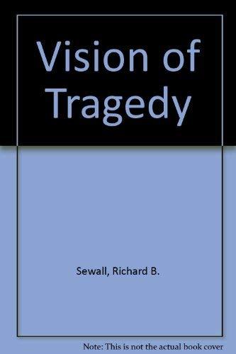 Vision of Tragedy By Richard B. Sewall