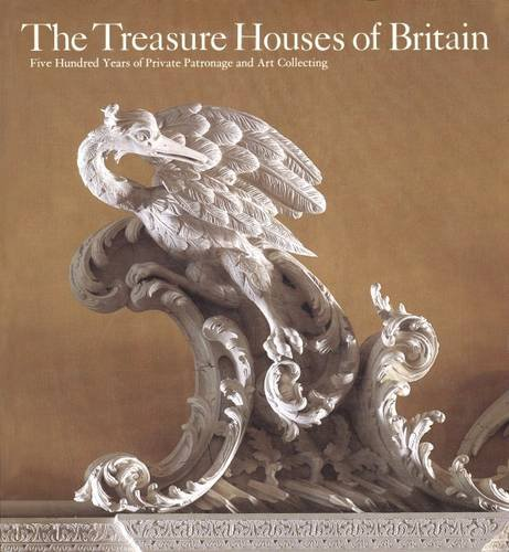 The Treasure Houses of Britain By Gervase Jackson-Stops