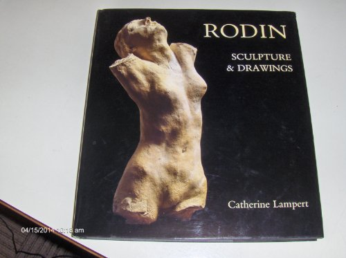 Rodin By Catherine Lampert