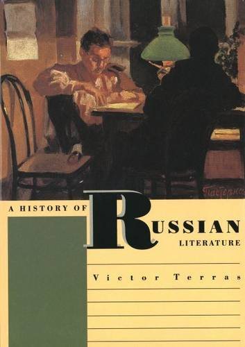 A History of Russian Literature By Victor Terras