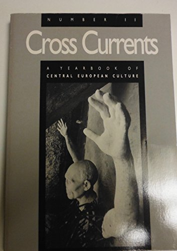 Cross Currents: Yearbook of Central European Culture: No.11 by Ladislav Matejka