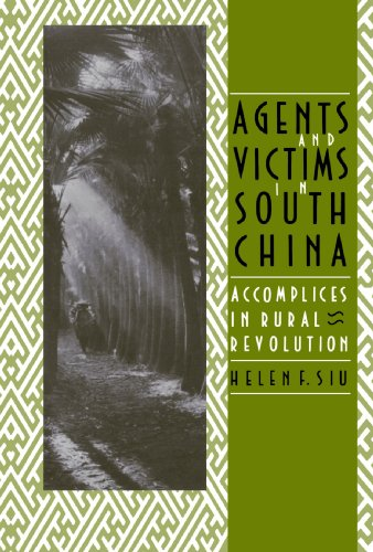 Agents and Victims in South China By Helen F. Siu