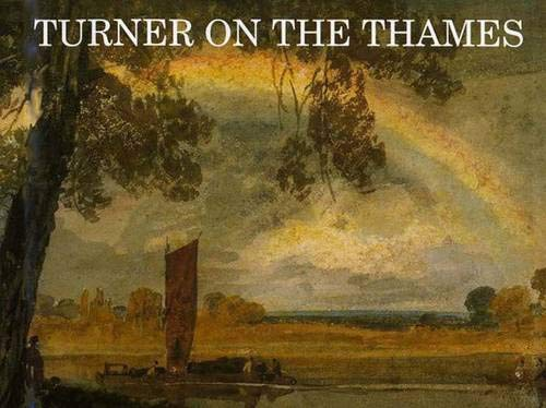 Turner on the Thames By David Hill