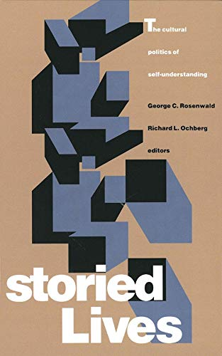 Storied Lives By George C. Rosenwald