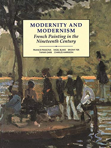Modernity and Modernism By Francis Frascina