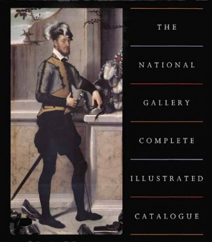 The National Gallery Complete Illustrated Catalogue By Christopher Baker
