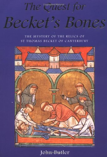 The Quest for Becket's Bones By John R. Butler