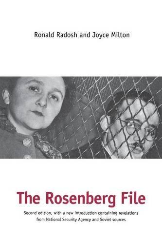Rosenberg File By Ronald Radosh