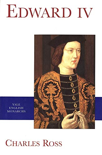 Edward IV By Charles Ross