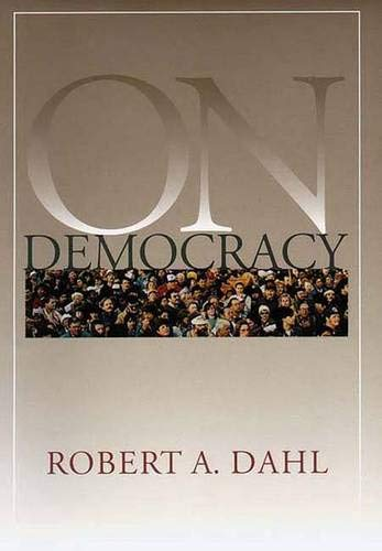 On Democracy By Robert A. Dahl