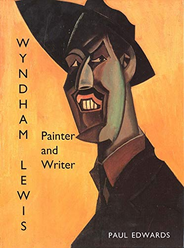 Wyndham Lewis By Paul Edwards
