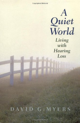 A Quiet World By David G. Myers
