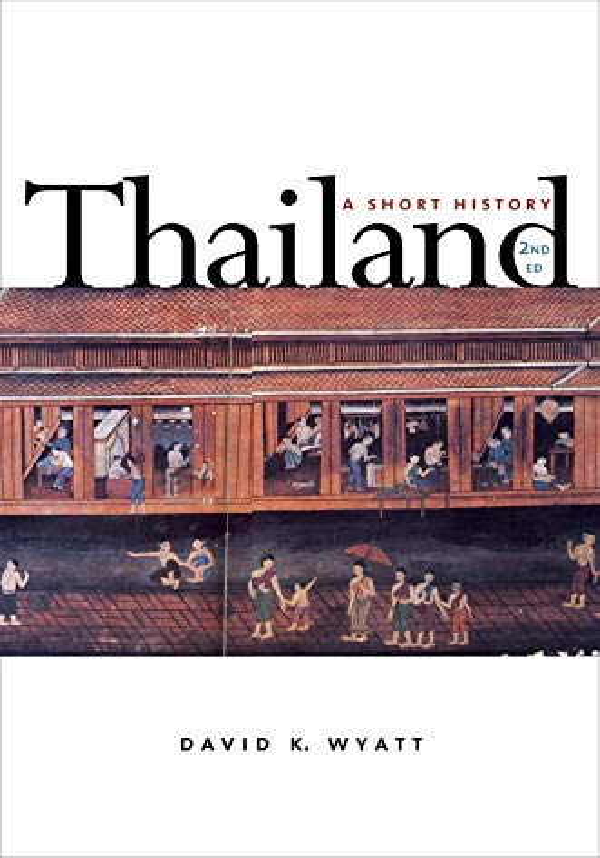 Thailand By David K. Wyatt