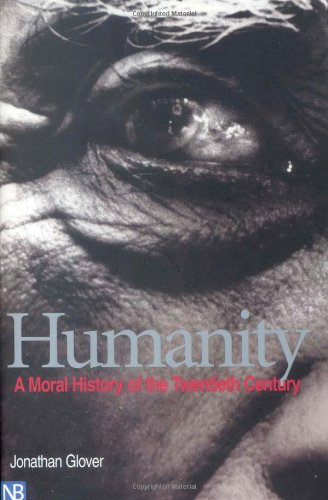 Humanity By Jonathan Glover