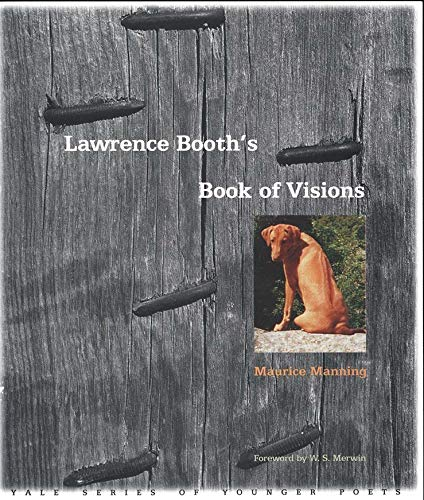 Lawrence Booth's Book of Visions By Maurice Manning