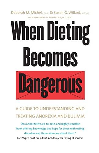 When Dieting Becomes Dangerous By Deborah M. Michel