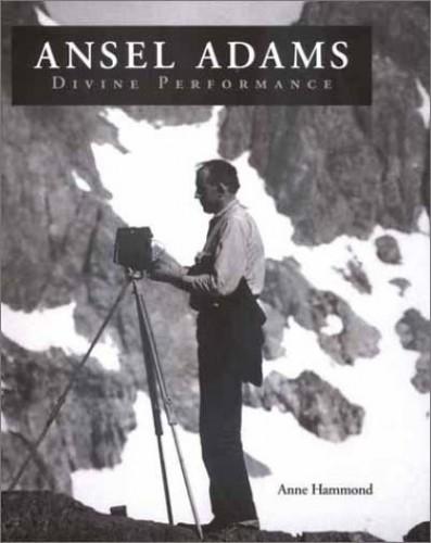 Ansel Adams By Anne Hammond