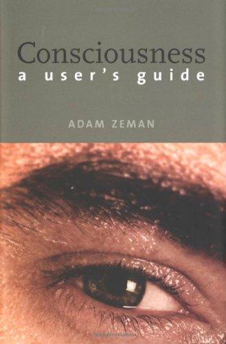 Consciousness By Adam Zeman