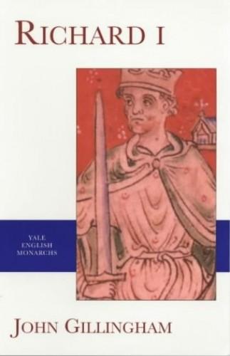 Richard I von John Gillingham