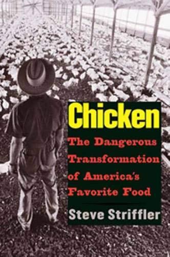 Chicken By Steve Striffler