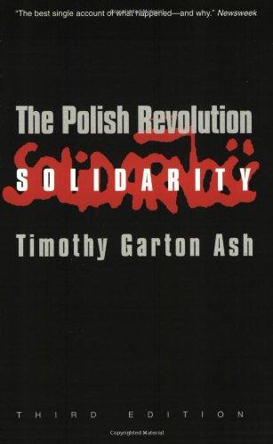 The Polish Revolution By Timothy Garton Ash