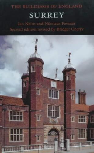 Surrey (The Buildings of England) (Pevsner Architectural Guides: Buildings of England) By Ian Nairn