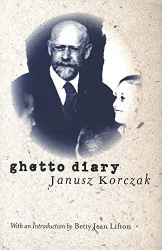 Ghetto Diary By Janusz Korczak