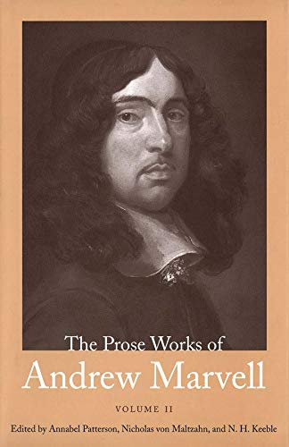 The Prose Works of Andrew Marvell By Andrew Marvell