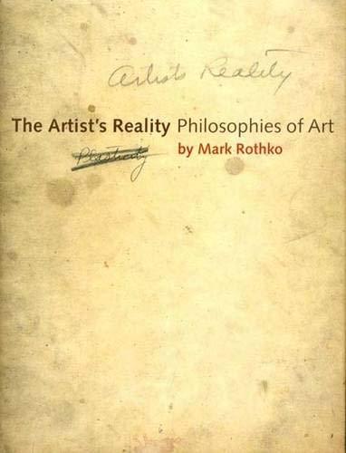The Artist's Reality By Mark Rothko