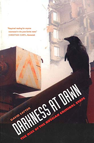 Darkness at Dawn By David Satter