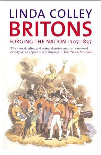 Britons By Linda Colley (Professor of History, Princeton University)
