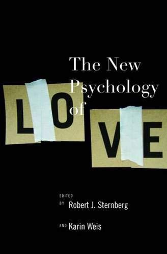 The New Psychology of Love By Robert J. Sternberg