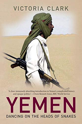 Yemen-Dancing-on-the-Heads-of-Snakes-by-Clark-V-Paperback-Book-The-Cheap-Fast