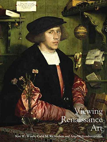 Viewing Renaissance Art: 3 (Renaissance Art Reconsidered Open University) By The Open University