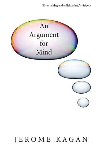 An Argument for Mind By Jerome Kagan