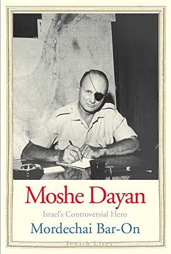 Moshe Dayan von Mordechai Bar-On