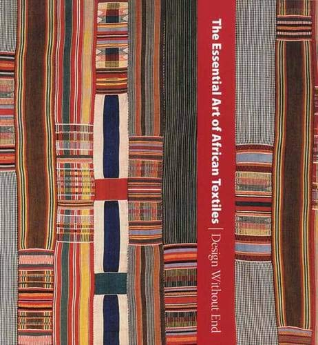 The Essential Art of African Textiles By Alisa LaGamma