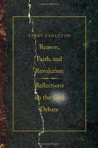 Reason, Faith, and Revolution By Terry Eagleton