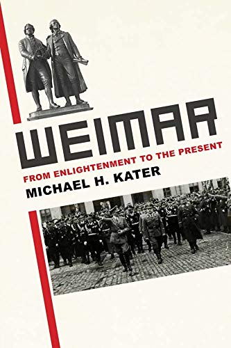 Weimar By Michael H. Kater