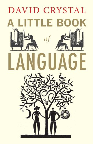 A Little Book of Language (Little Histories) By David Crystal