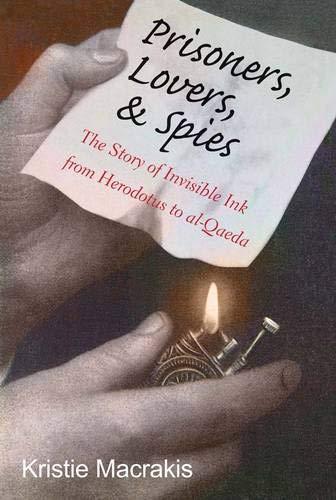 Prisoners, Lovers, and Spies By Kristie Macrakis
