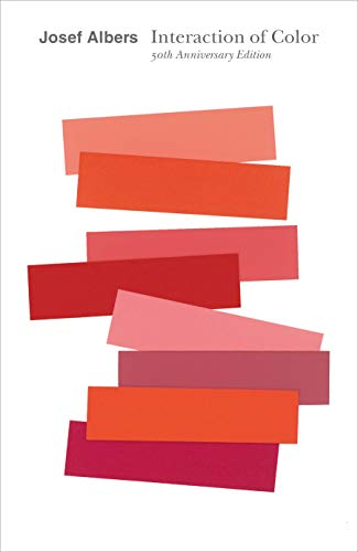 Interaction of Color: New Complete Edition by Josef Albers