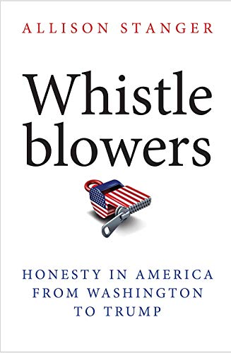 Whistleblowers By Allison Stanger