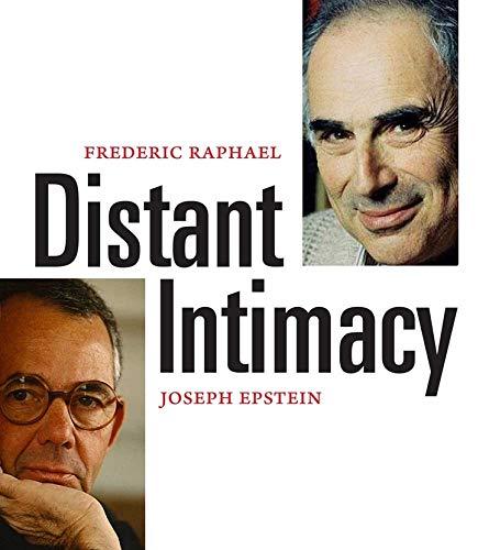 Distant Intimacy By Joseph Epstein