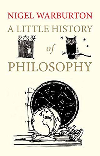A Little History of Philosophy (Little Histories) By Nigel Warburton