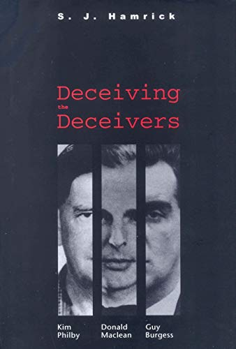Deceiving the Deceivers By S.J. Hamrick (Former Foreign Service Officer, former Senior Policy Adviser, State Department)