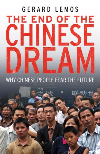 The End of the Chinese Dream By Gerard Lemos